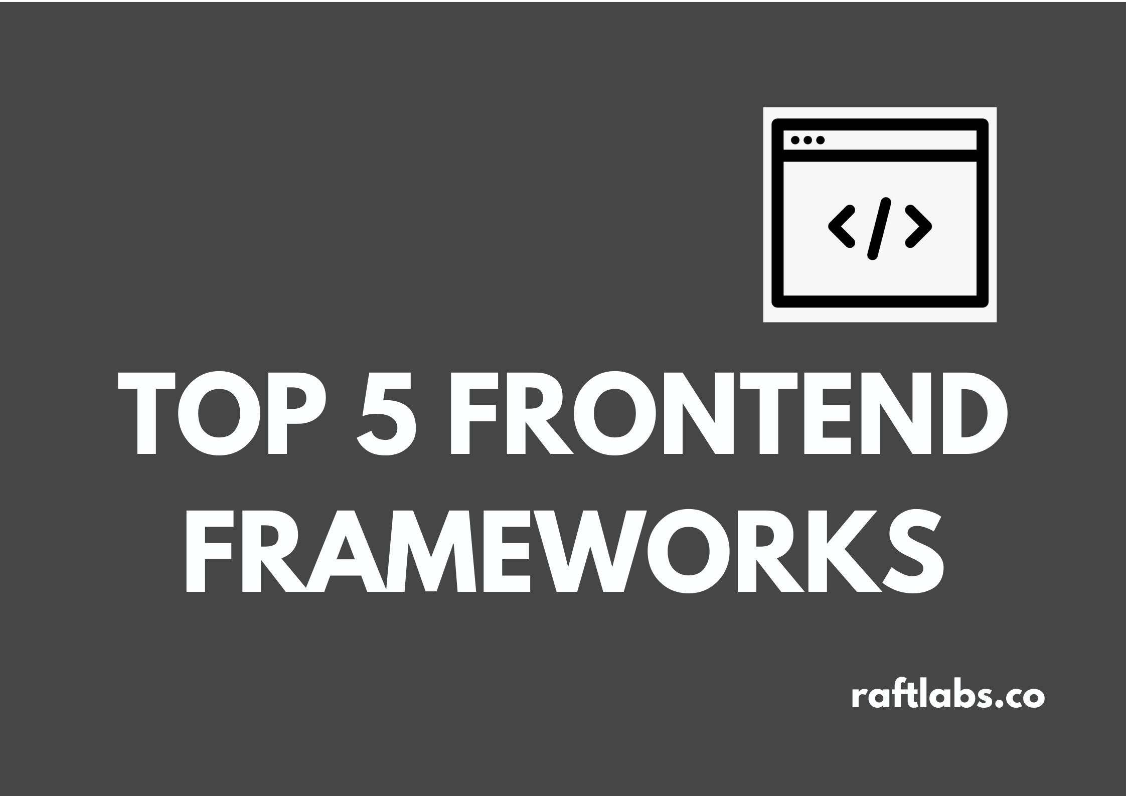 Top 5 Frontend Frameworks with a frontend development image