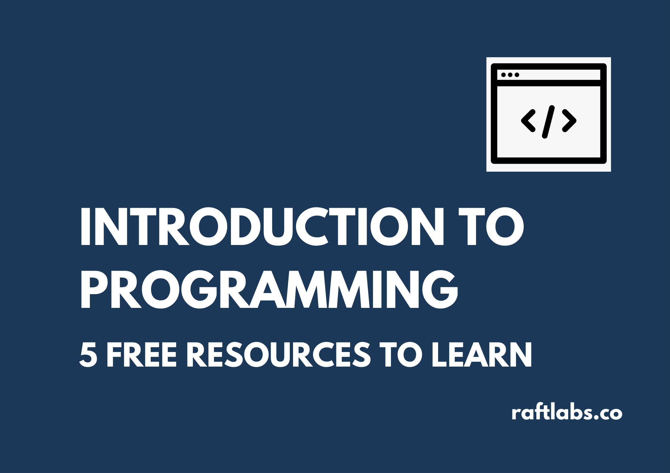 Thumbnail - Introduction to Programming - FREE Resources to Learn