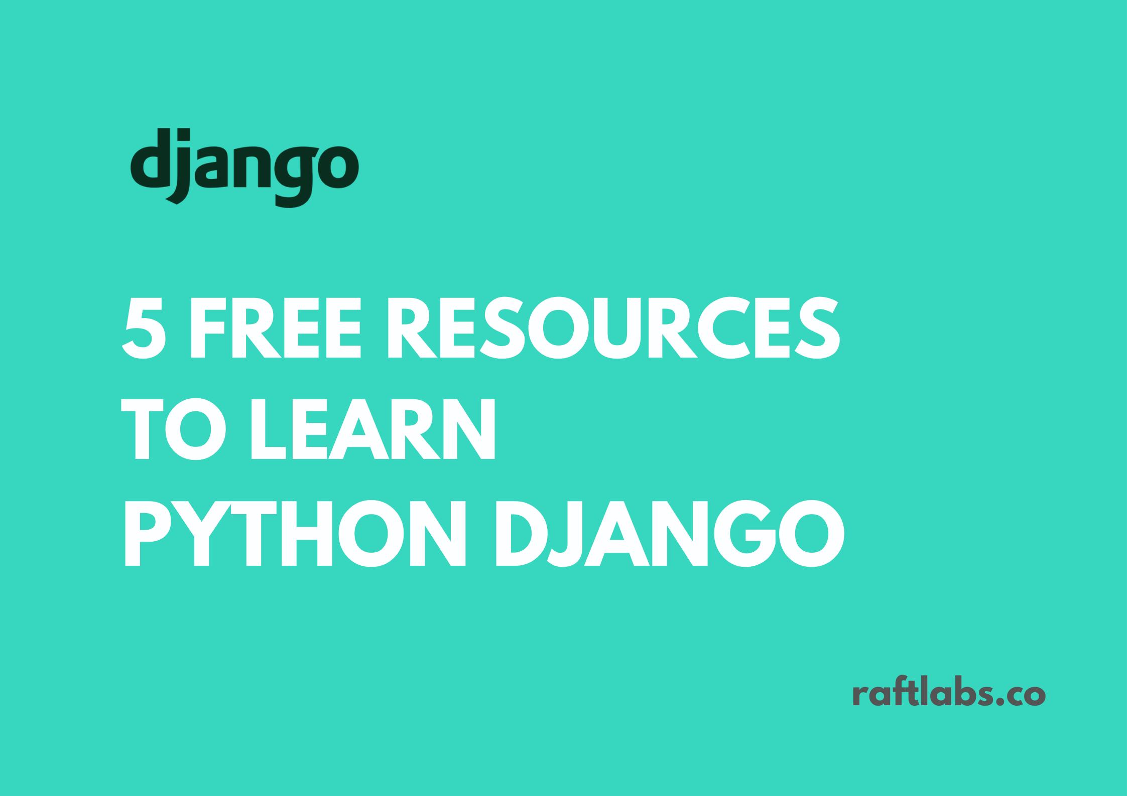 Best 5 Free Resources to learn Django with Django Logo - raftlabs.co