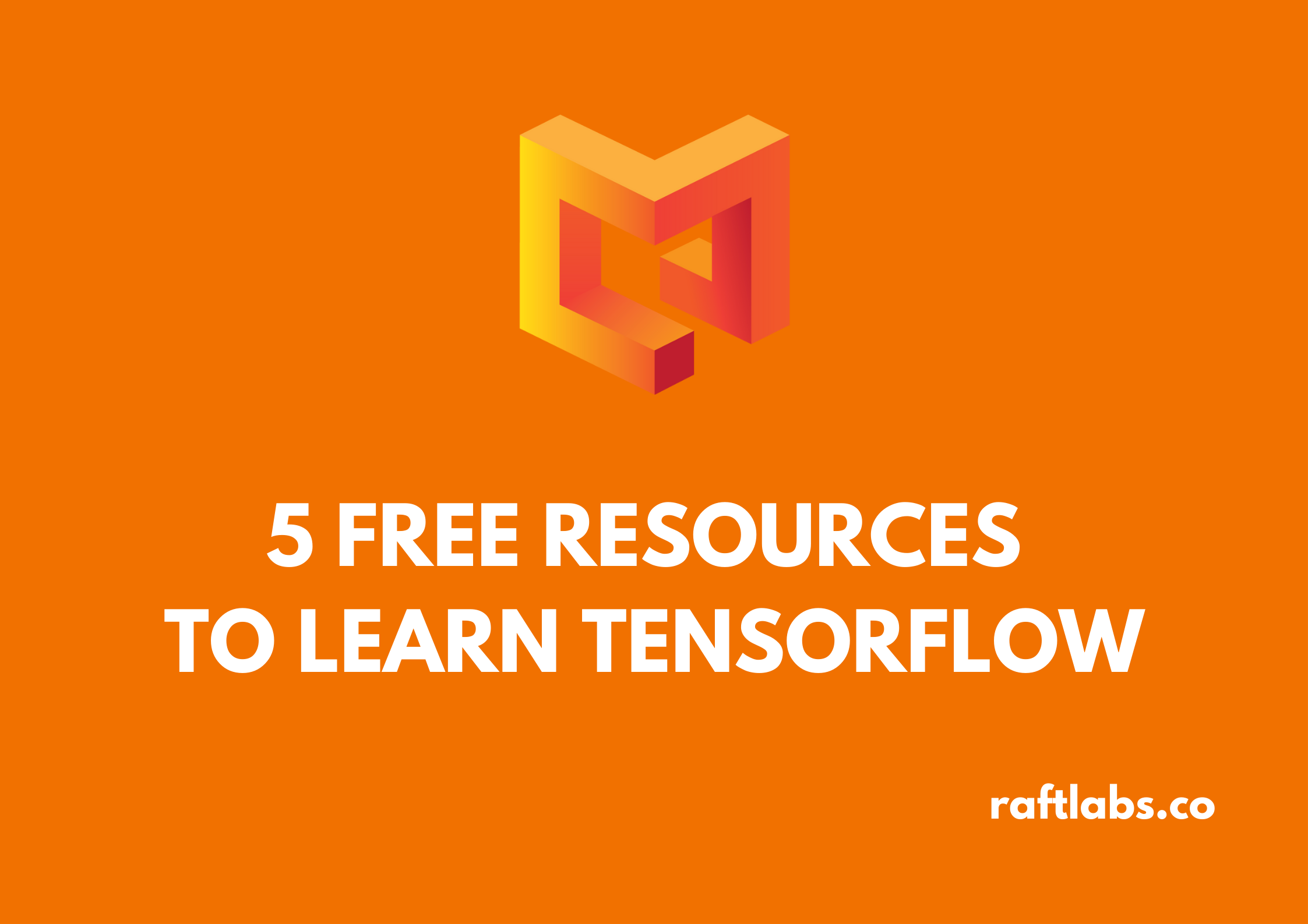 Thumbnail of Free Resouces to learn TensorFlow