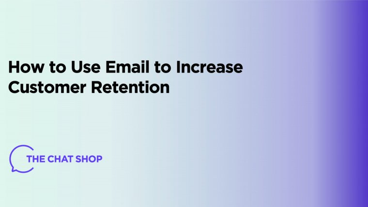 How to use email to increase customer engagement