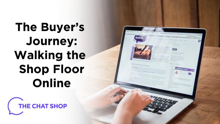 Walking the Shop Floor Online - The Buyer's Journey