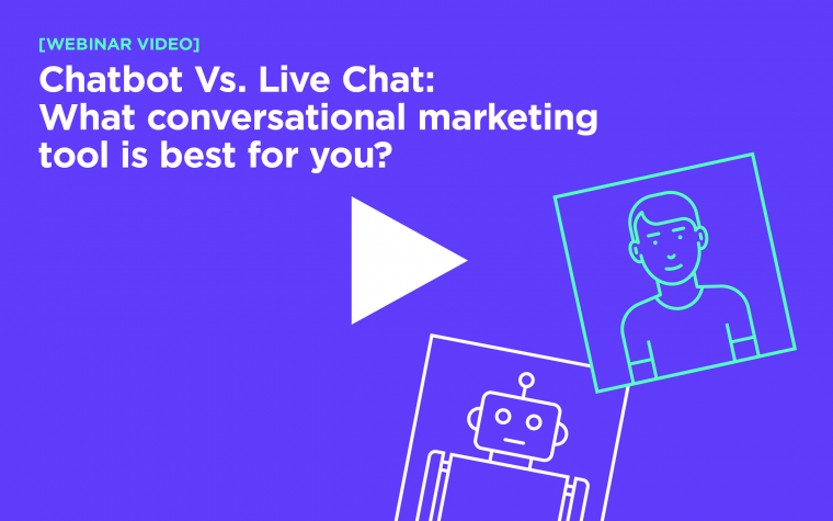 Chatbot vs. Live Chat: What Conversational Marketing Tool is Best for You?
