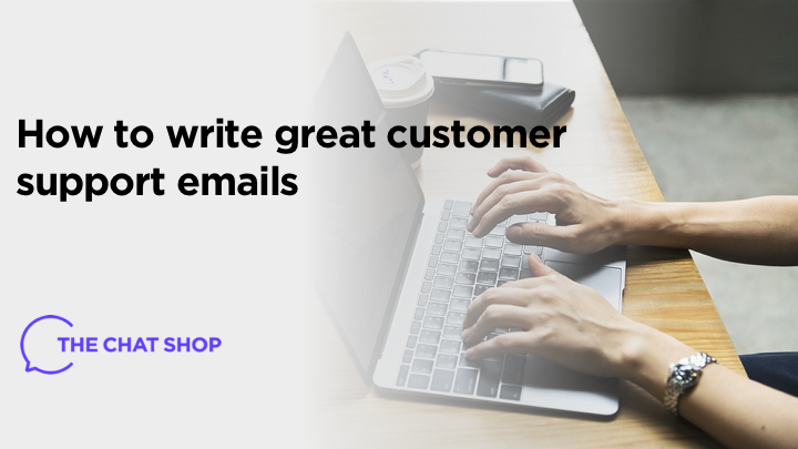 How to Write Great Customer Support Emails