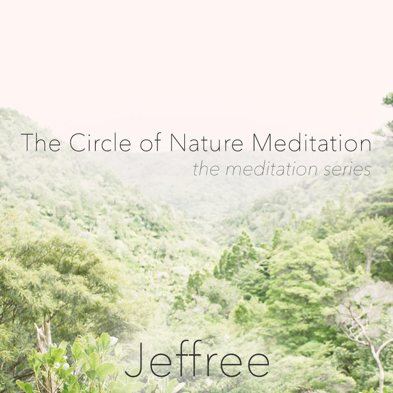 The Circle of Nature Meditation