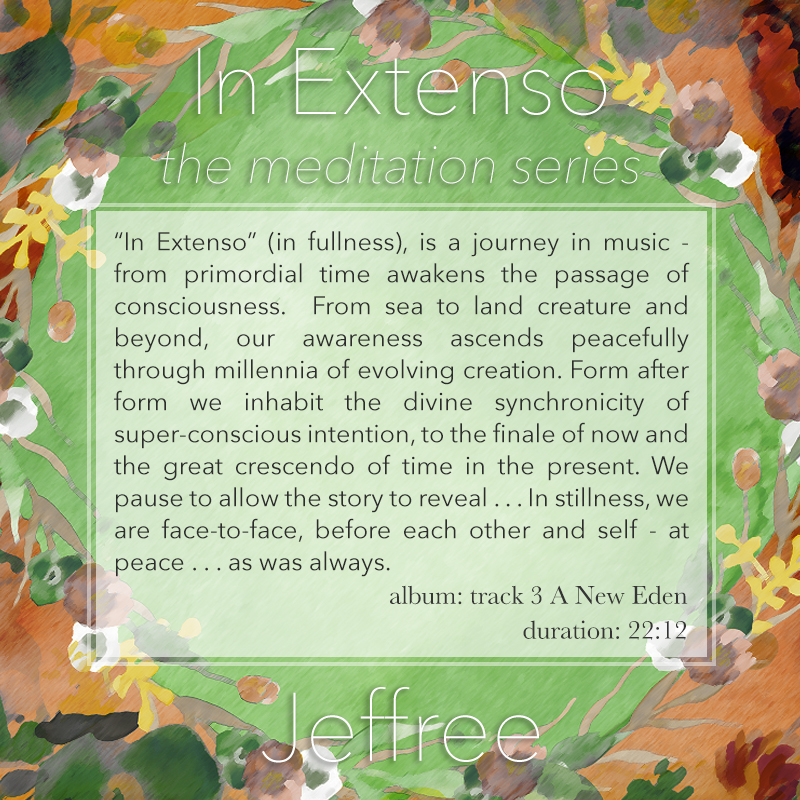 In Extenso Meditation
