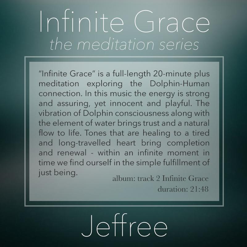 Infinite Grace Meditation