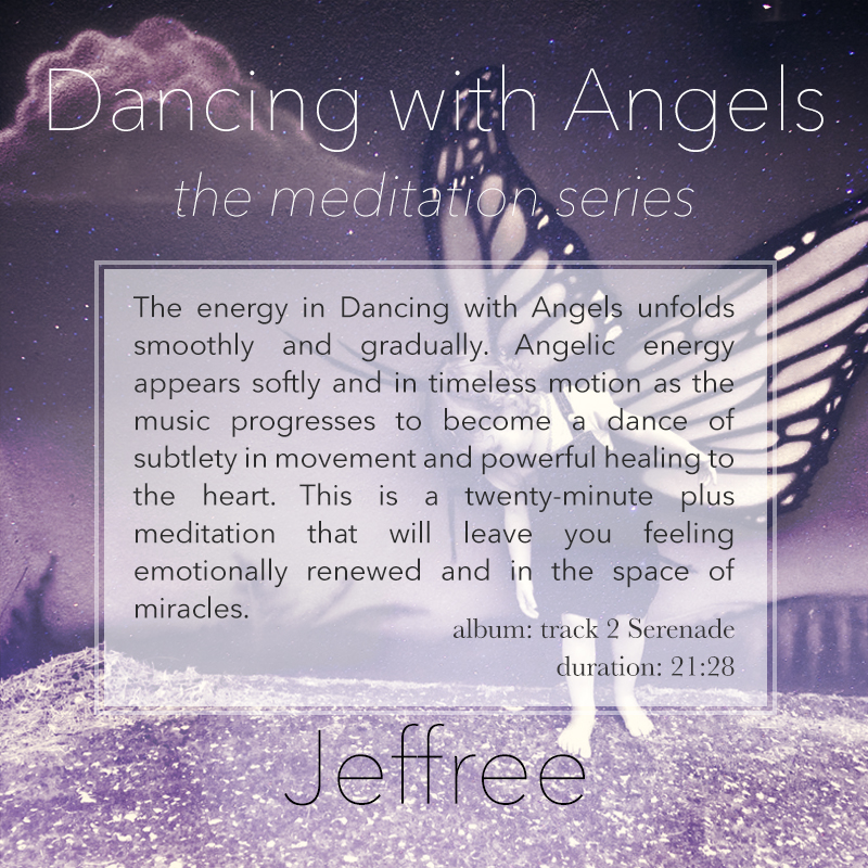Dancing with Angels Meditation