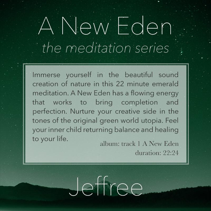 A New Eden Meditation
