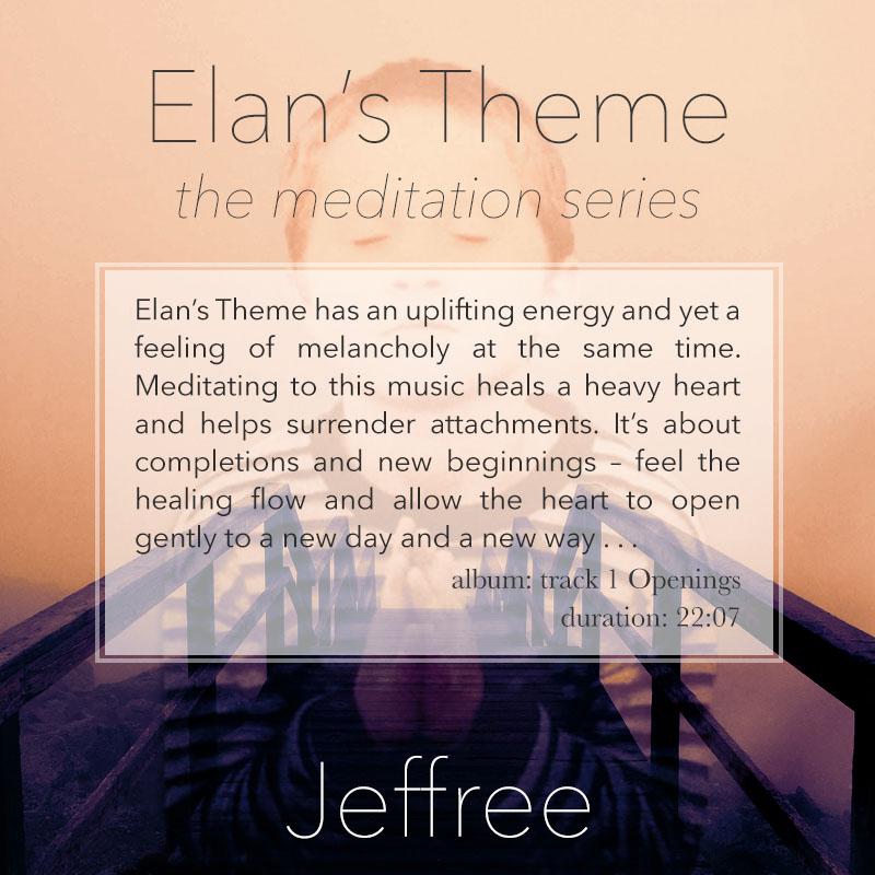Elan's Theme Meditation