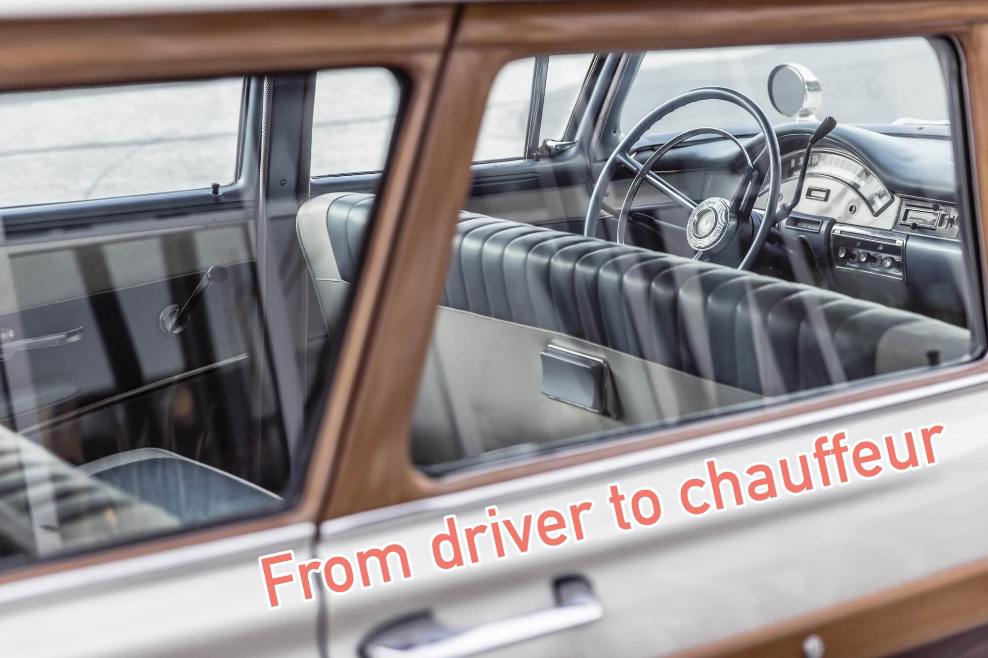 From driver to chauffeur