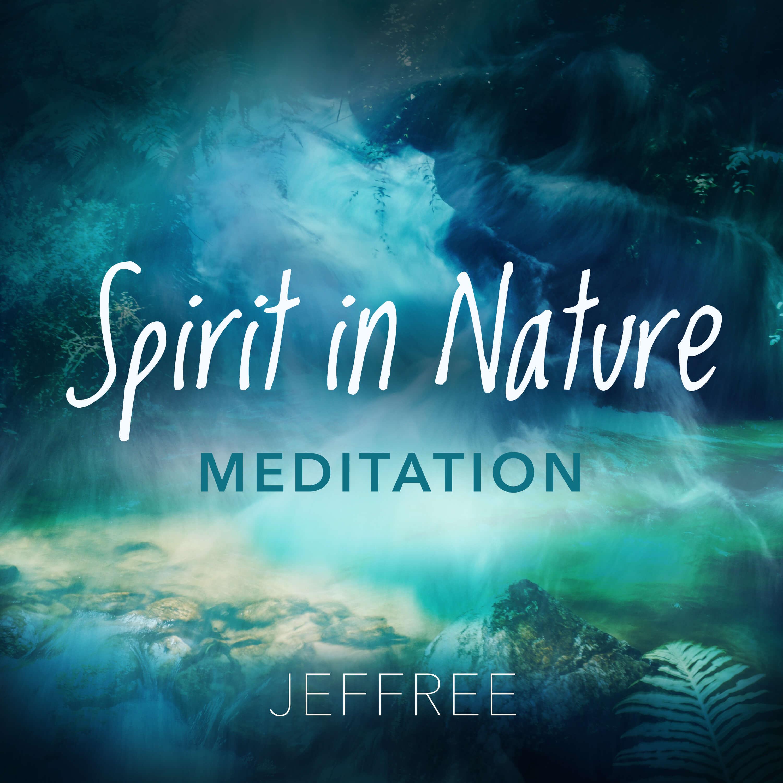 Spirit in Nature Meditation