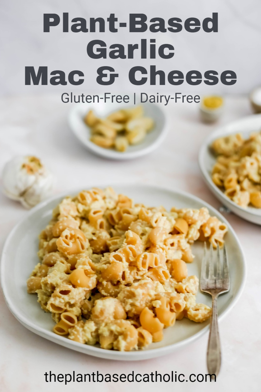 Plant-Based Garlic Mac & Cheese Pinterest Graphic
