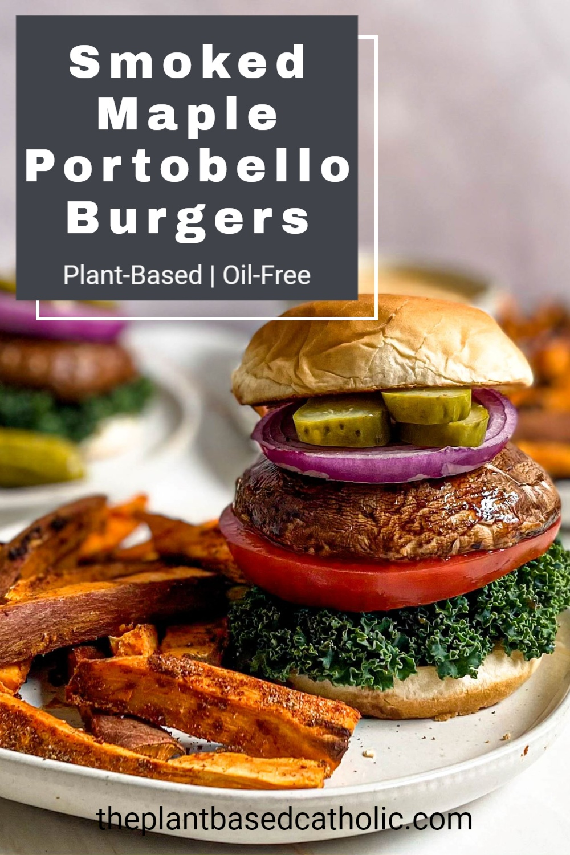 Smoked Maple Portobello Burgers Pinterest Graphic