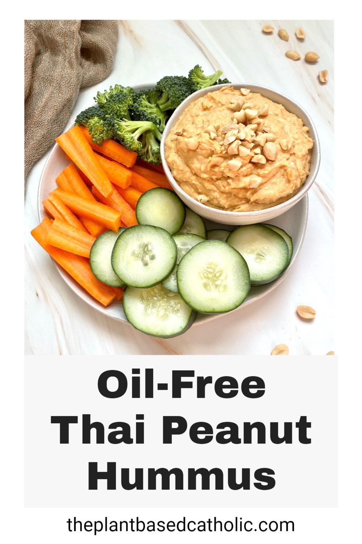 Oil-Free Thai Peanut Hummus Pinterest Graphic