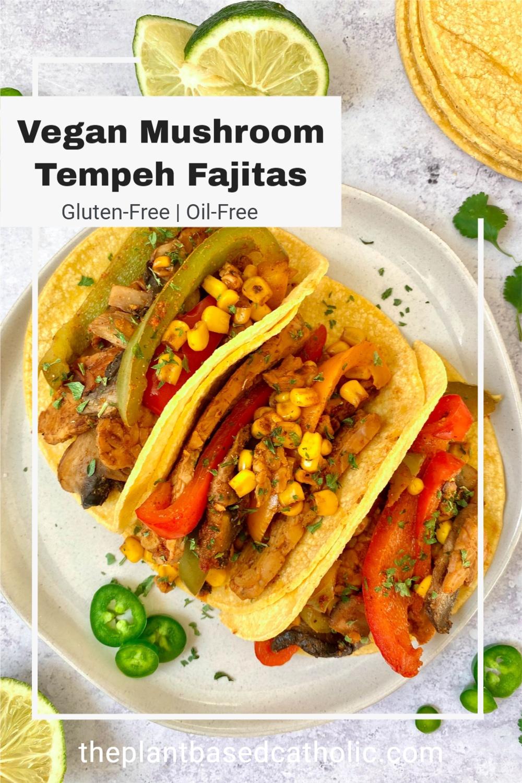 Vegan Mushroom Tempeh Fajitas Pinterest Graphic
