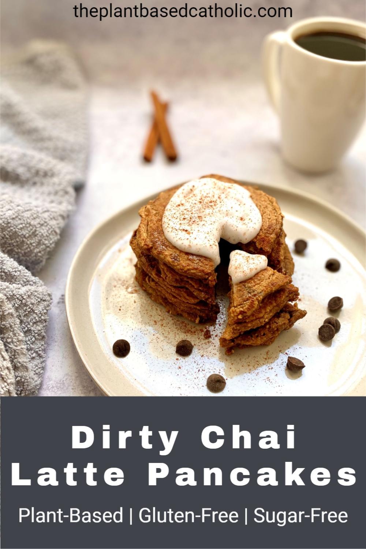 Dirty Chai Latte Pancakes Pinterest Graphic