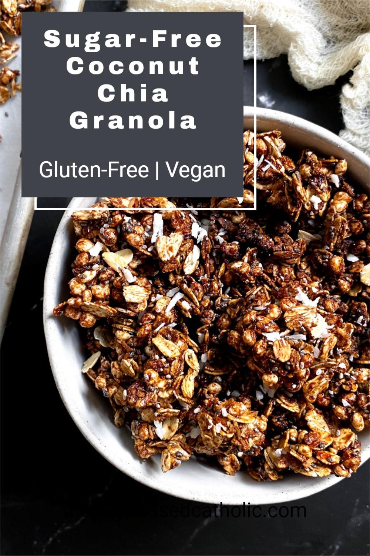 Sugar-Free Coconut Chia Granola Pinterest Graphic