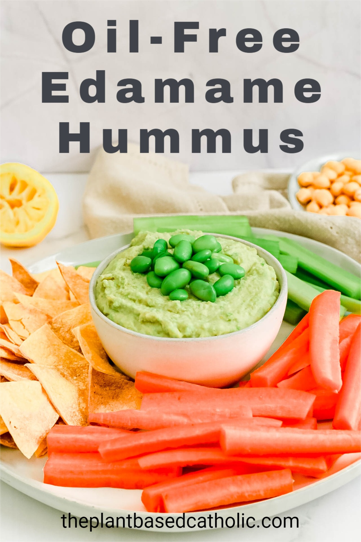 Oil-Free Edamame Hummus Pinterest Graphic