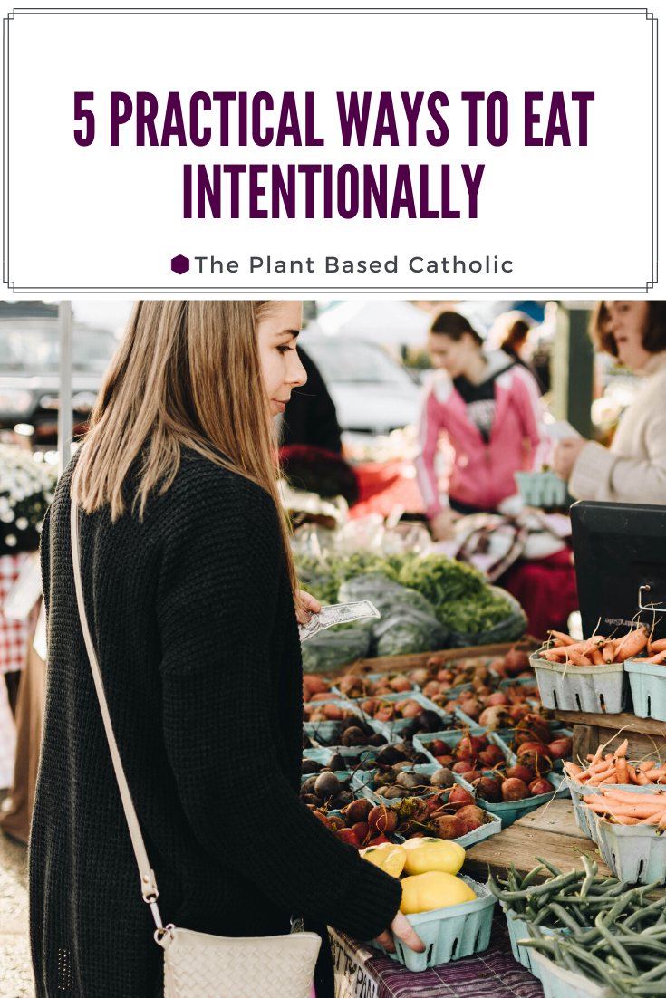 5 Practical Ways to Eat Intentionally Pinterest Graphic