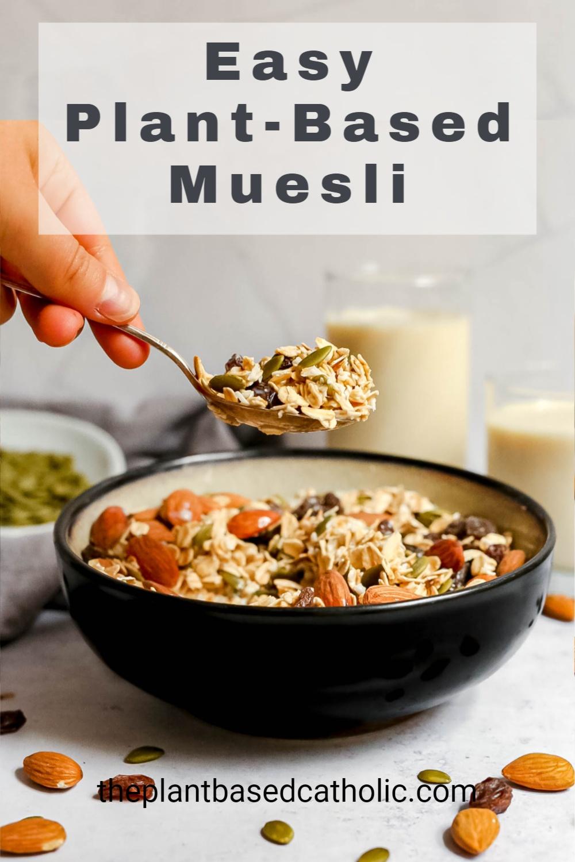 Easy Plant-Based Muesli