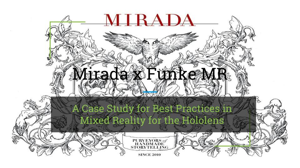 """Mirada's logo with the writing overlaid on it: """"Mirada x Funke MR: A Case Study for Best Practices in Mixed Reality for the Hololens"""""""