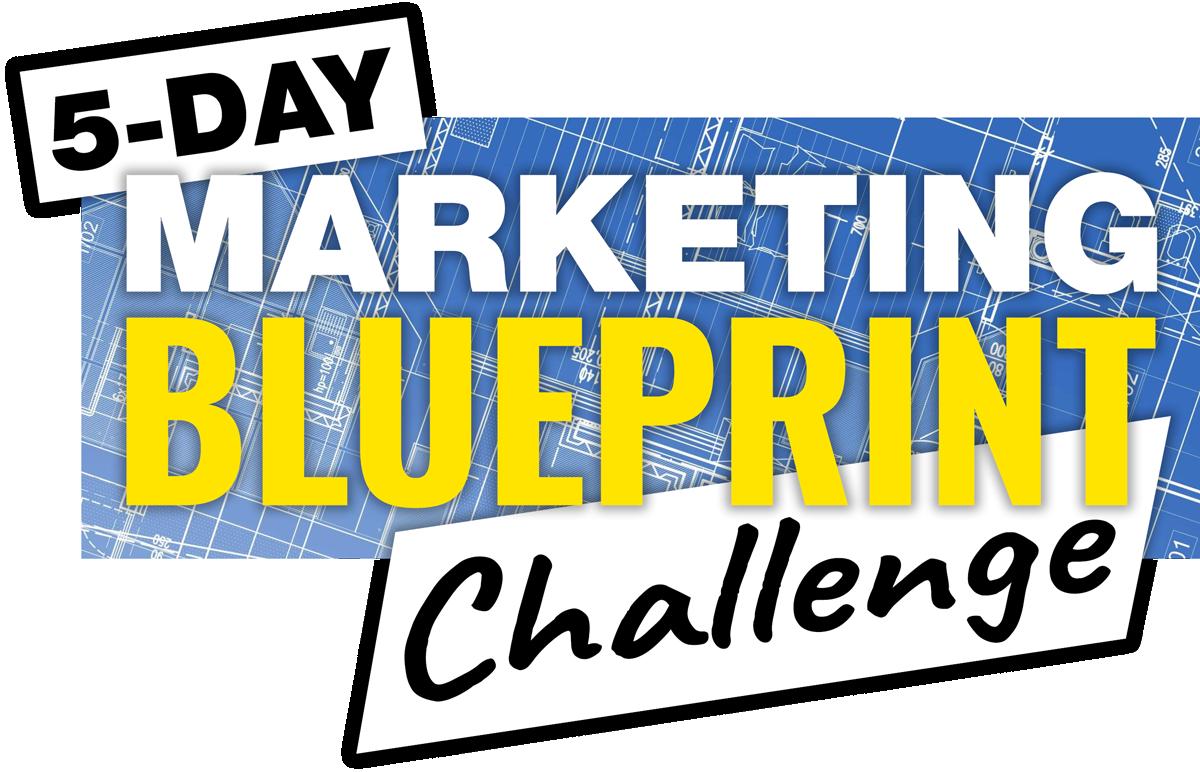 5 Day Marketing Blue Print Challenge