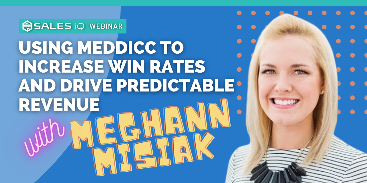 Using MEDDICC to Increase Win Rates and Drive Predictable Revenue with Deal Qualification
