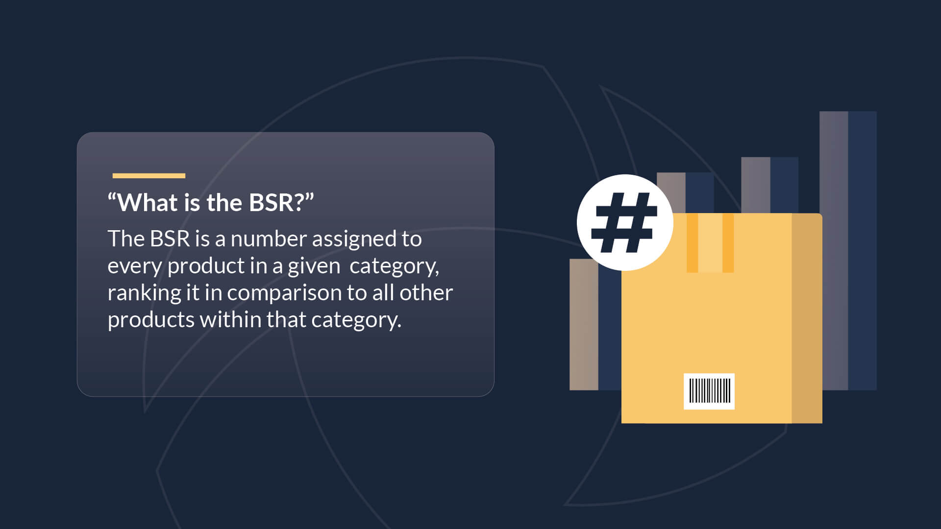 """""""What is the BSR?"""" The BSR is a number assigned to every product in a given cateogry, ranking it in comparison to all other products within that category."""