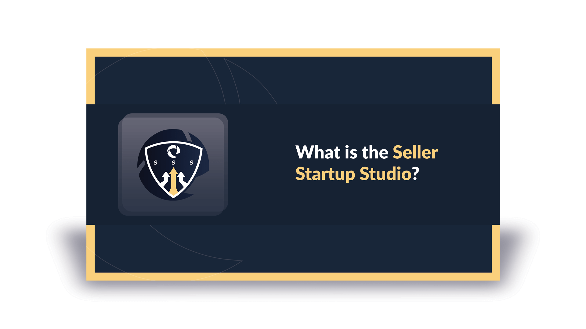 What is The Seller Startup Studio?