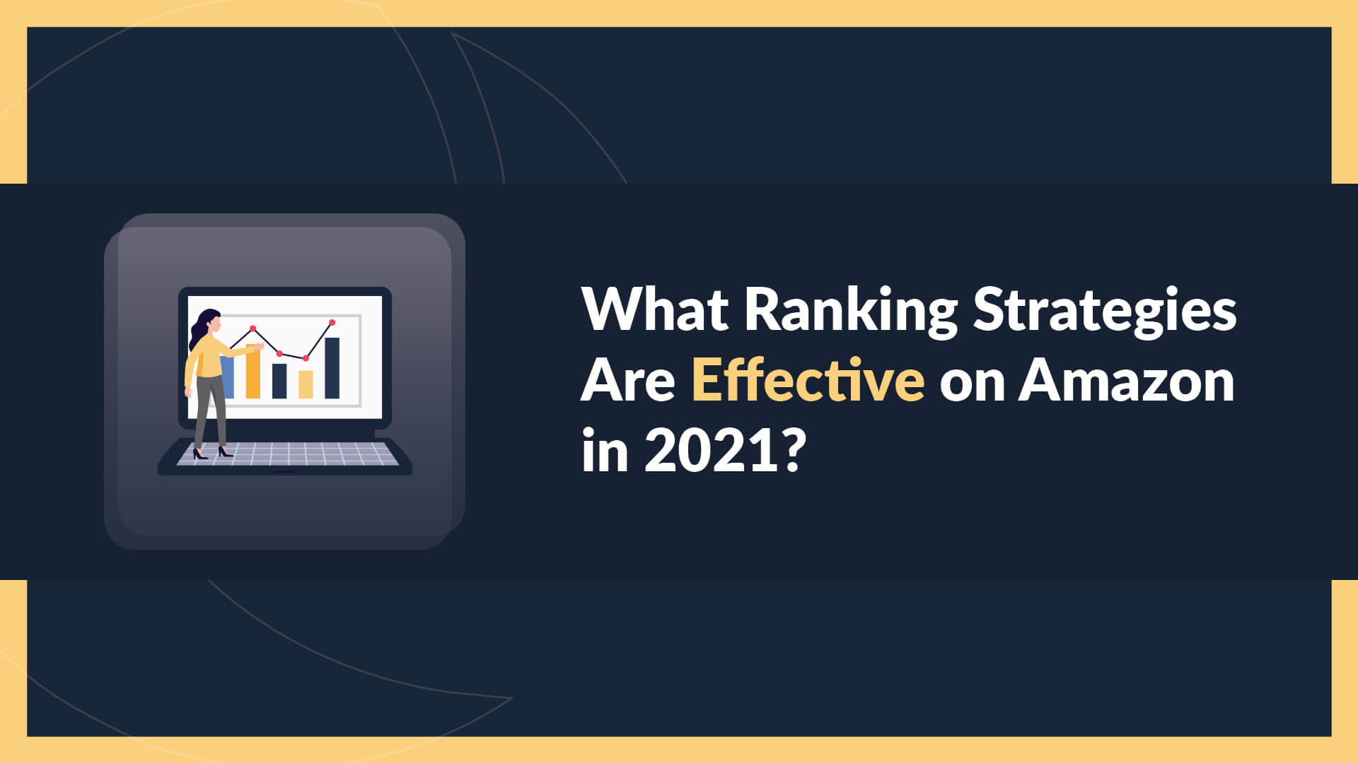 """Title page graphic for our EcomHub blog, """"How to Master Amazon SEO and Move Your Products Up the Search Rankings in 2021""""."""