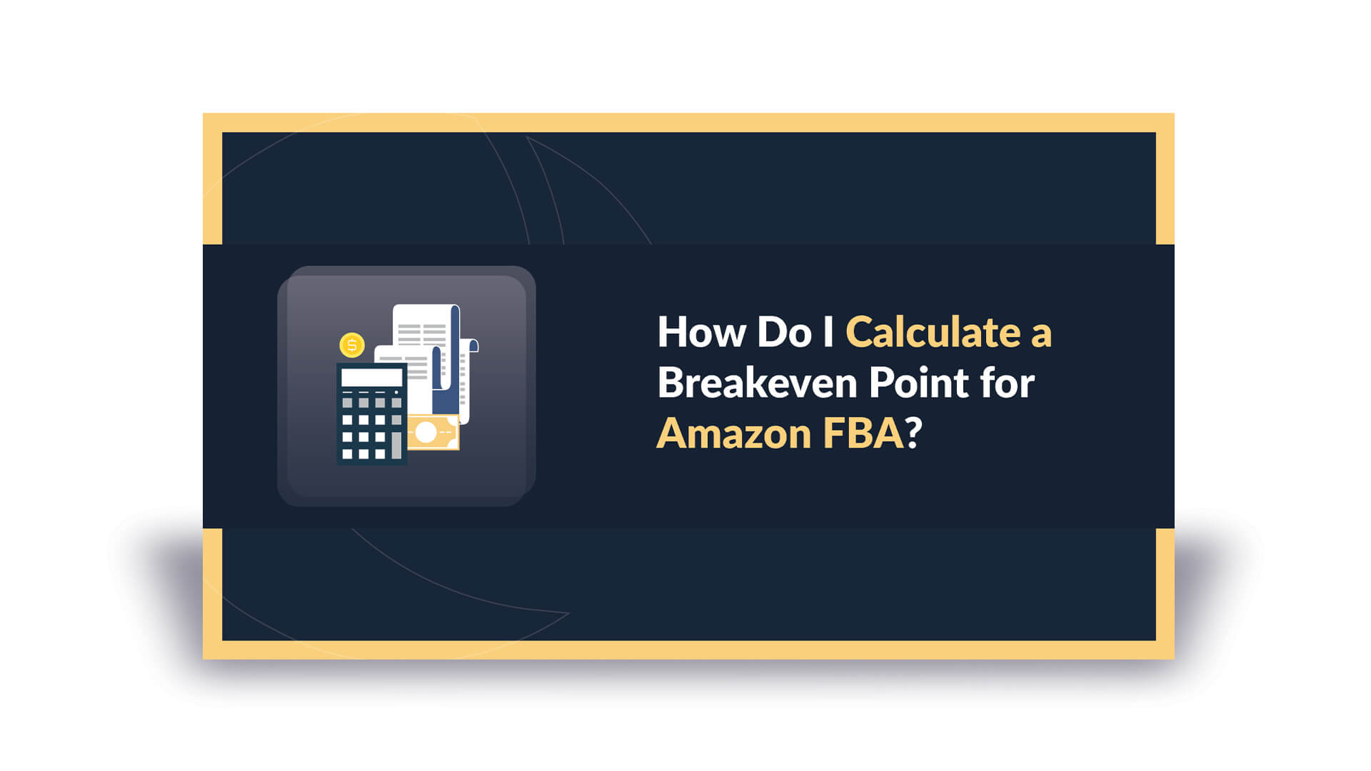 How Do I Calculate a Breakeven Point for Amazon FBA?