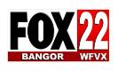 Fox 22 Bangor