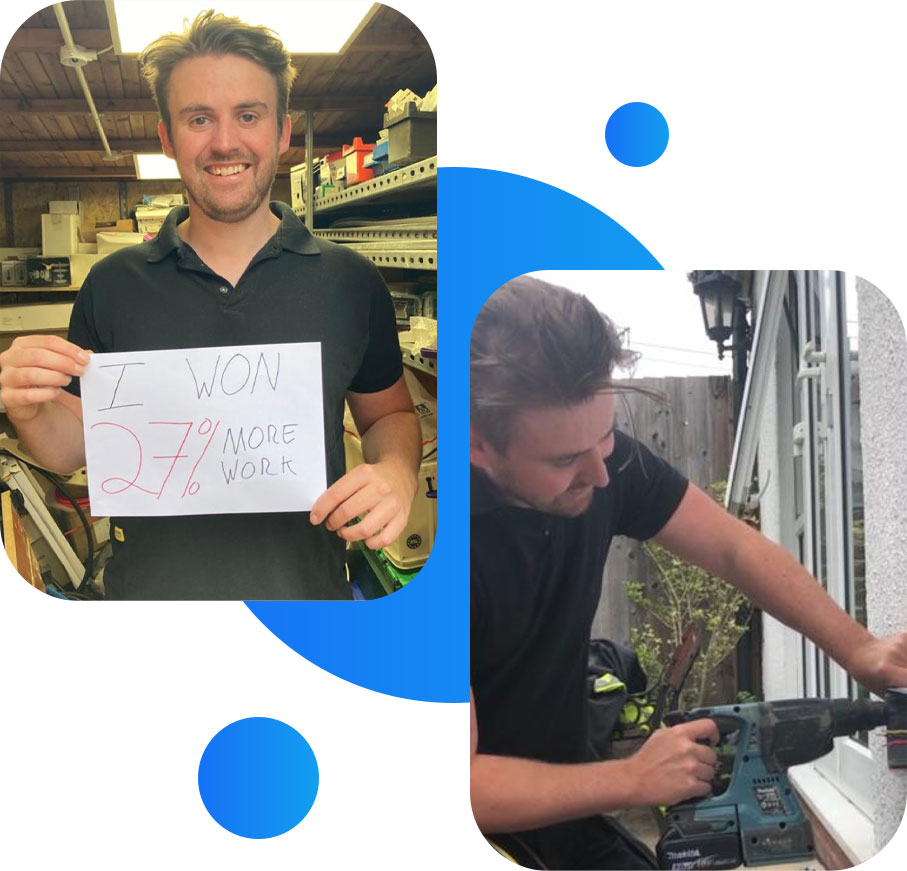 A tradesperson fitting an electrical socket and the same tradesperson holding a piece of paper which reads 'I'm winning 30% more work'.