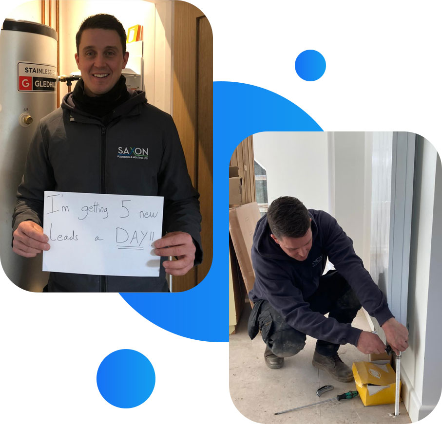 A tradesperson attending to a radiator and the same tradesperson holding a piece of paper which reads 'I'm winning 5 new leads a day'.