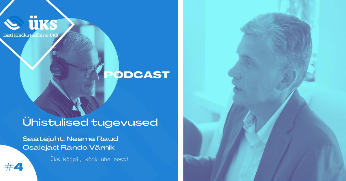 Eesti Kindlustusühistu ÜKS   Podcast 4