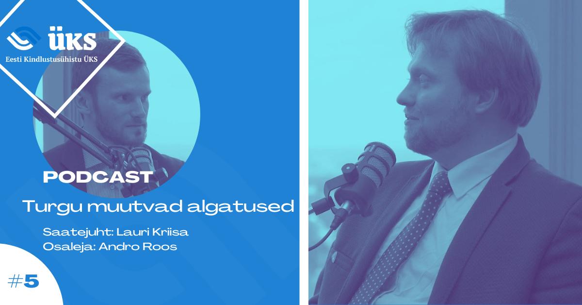 Eesti Kindlustusühistu ÜKS   Podcast 5