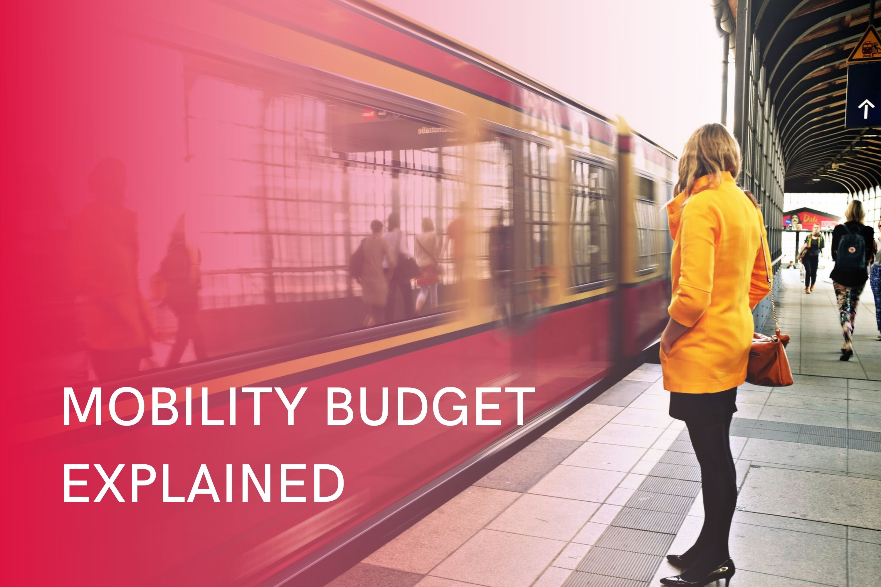 Mobility Budget Guide: Everything HR teams need to know