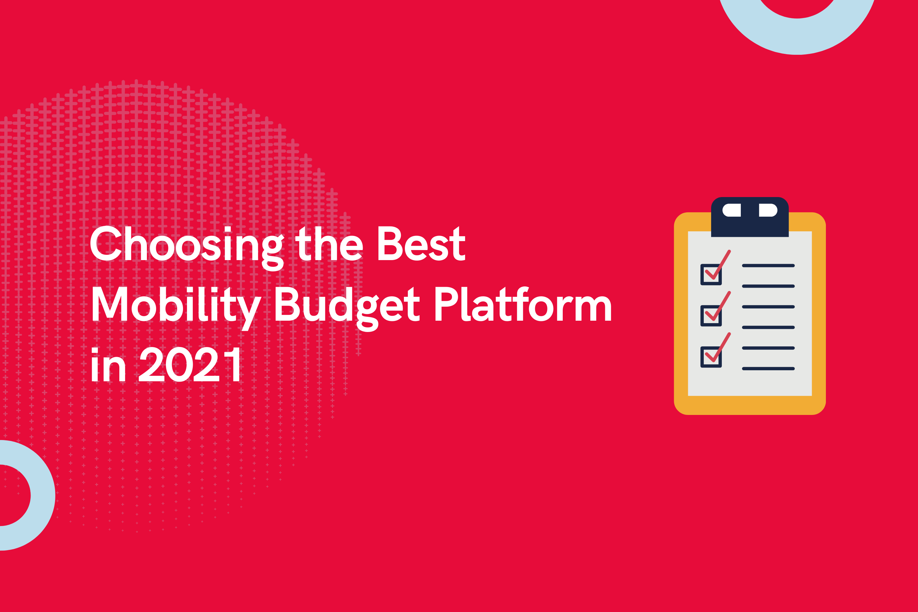 The HR Checklist to Choosing the Best Mobility Budget Platform