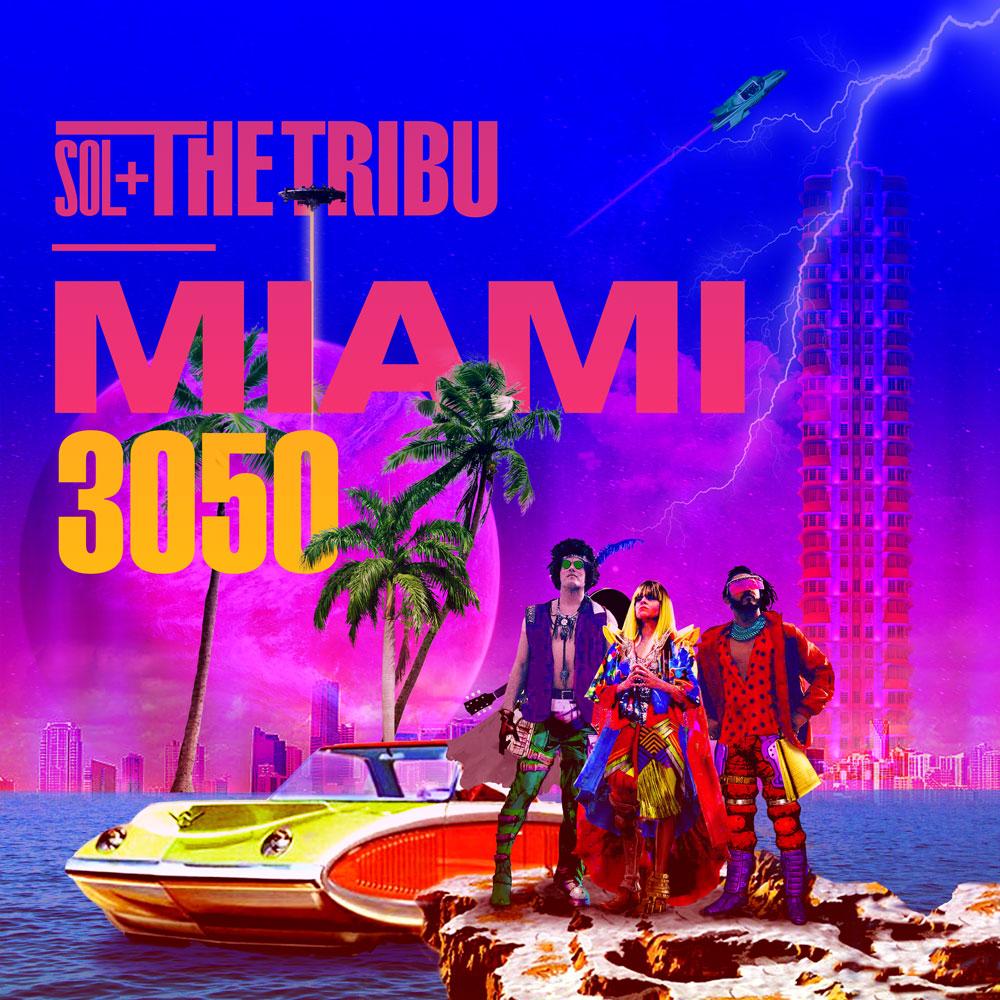 sol and te tribu miami 3050 album cover