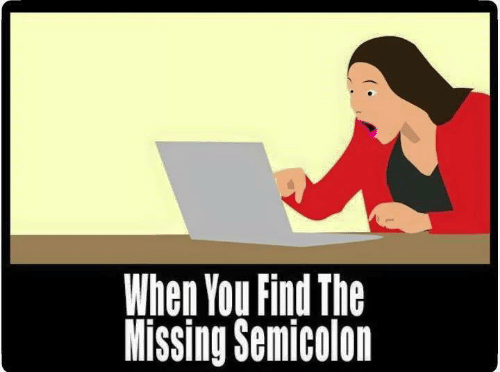 when-you-find-the-missing-semicolon-44494445.png