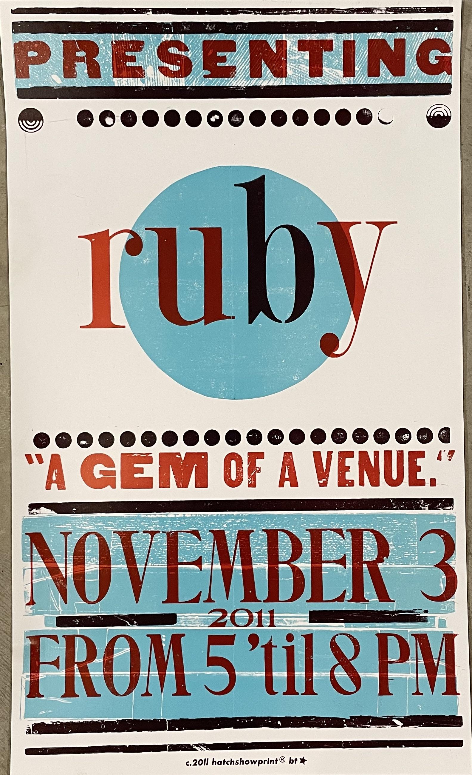 Ruby Hatch Show Print 2011