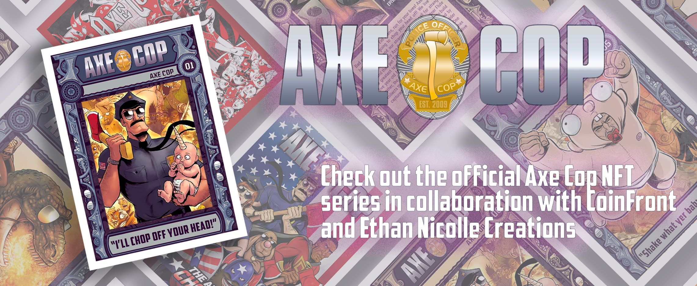 """Axe Cop NFT promo image. Axe Cop card on the far left, on the right side it says, """"Axe Cop. Check out the official Axe Cop NFT series in collaboration with CoinFront and Ethan Nicolle Creations."""