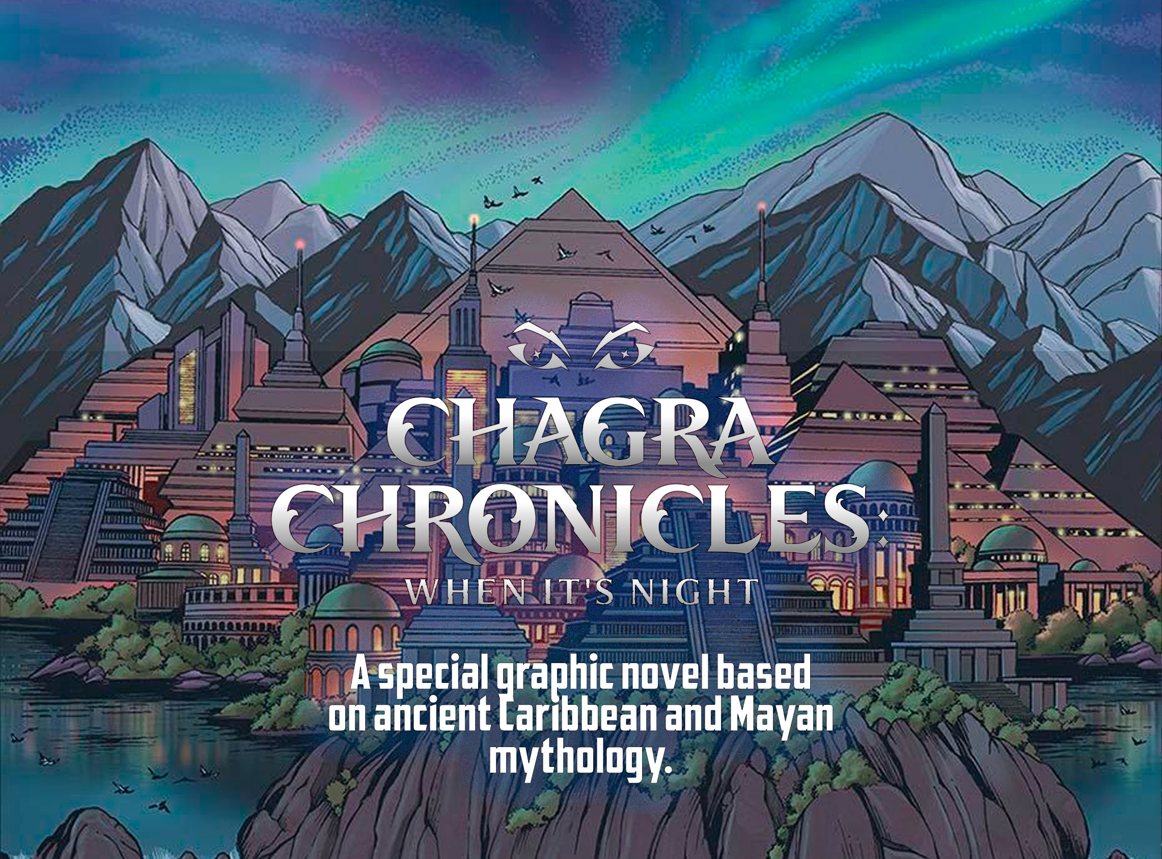 """Chagra Chronicles Graphic Novel promo image. It says, """"A special graphic novel baed on ancient Caribbean and Mayan mythology."""