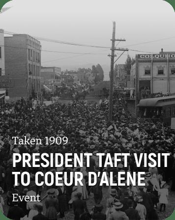 History Card Thumbnail of President Taft's visit to North Idaho