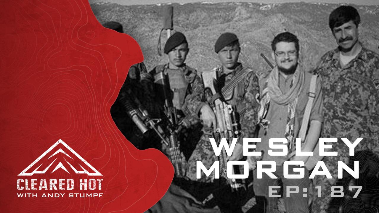 Ep 187: Wesley Morgan