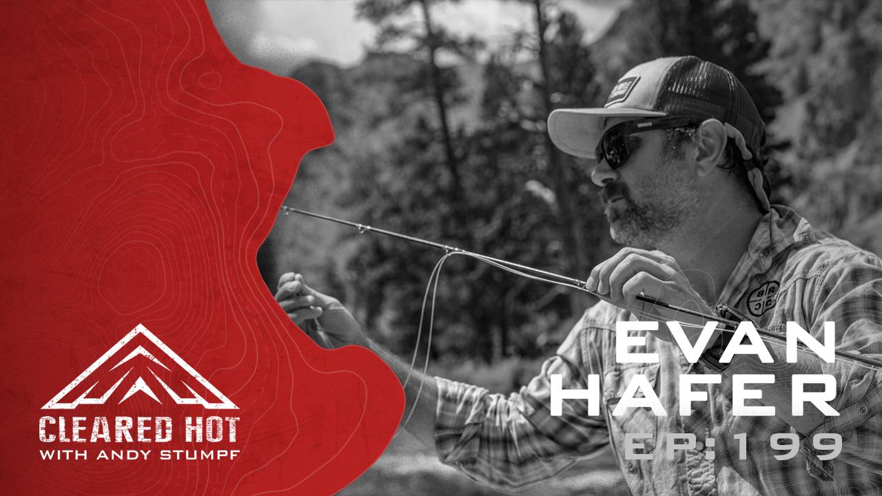 Ep 199: Evan Hafer