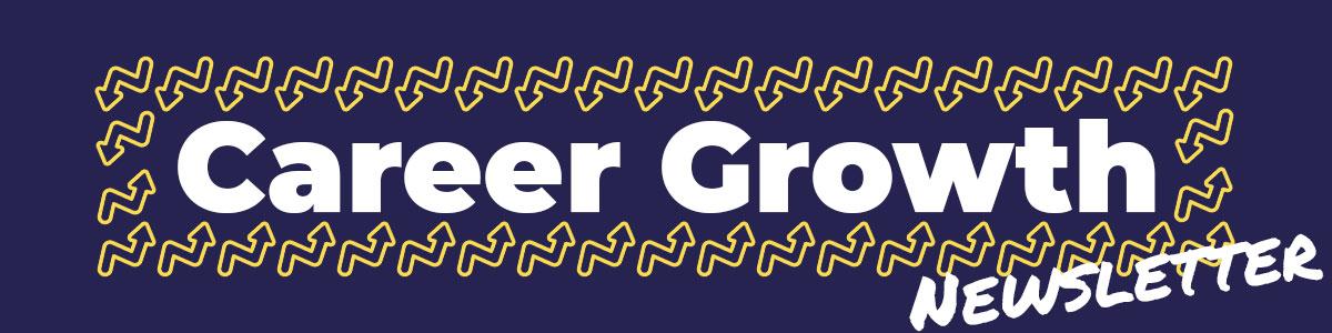 Career Growth Newsletter