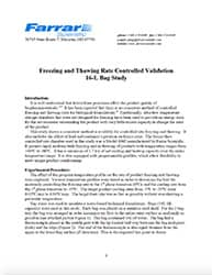Bag Freezing and Thawing Rate Controlled Validation 16-L Bag Study
