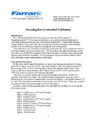 Freezing Rate Controlled Validation